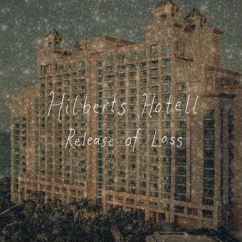 Hilberts Hotell – Release of Loss - framsida dubbelvinyl